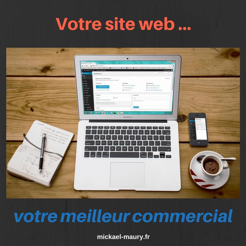 Votre site web ... votre meilleur commercial